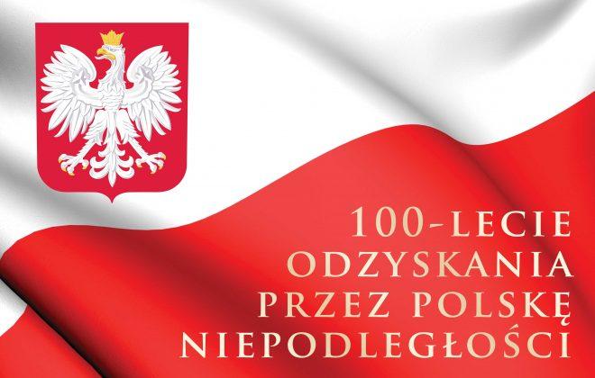 Wspólnie uczcijmy 100-lecie odzyskania przez Polskę niepodległości