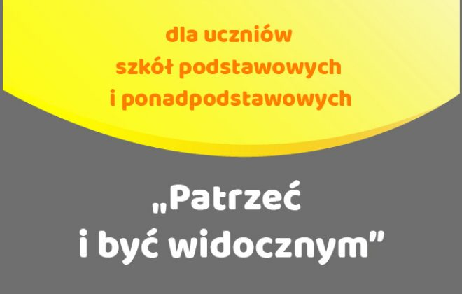 """Małopolski Konkurs na Animację """"Patrzeć i być widocznym"""""""
