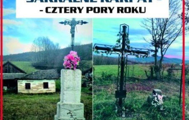 """Konkurs fotograficzny """"KAPLICZKI I ZABYTKI SAKRALNE KARPAT – CZTERY PORY ROKU"""""""